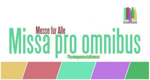 Missa pro omnibus - Messe für alle